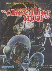 Bob Morane 3 (Lombard) -10- Opération Chevalier Noir