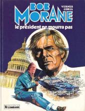 Bob Morane 3 (Lombard) -32- Le président ne mourra pas