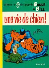 Boule et Bill -9- Une vie de chien !