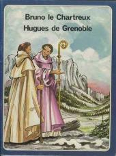 Les grandes Heures des Chrétiens -49- Bruno le Chartreux, Hugues de Grenoble