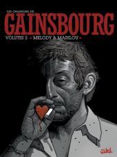 Les chansons de Gainsbourg -2- Volutes 2 : Melody & Marilou