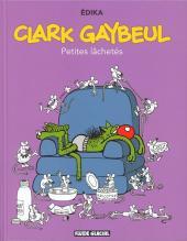 Édika -33- Clark Gaybeul Petites lâchetés