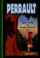 Les contes en bandes dessinées - Perrault