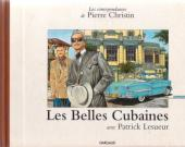 Les correspondances de Pierre Christin -1- Les belles cubaines