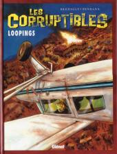 Les corruptibles -3- Loopings