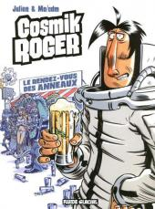 Cosmik Roger -4- Le rendez-vous des anneaux