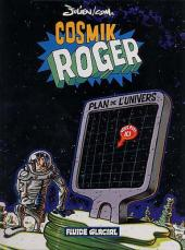 Cosmik Roger - Tome 1