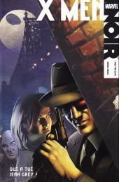 Marvel Noir -2- X-Men - Qui a tué Jean Grey?