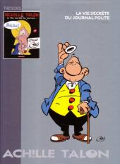 Les trésors de la bande dessinée -8- Achille Talon - La vie secrète du journal Polite