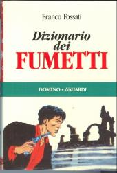 (DOC) Encyclopédies diverses -Italie- Dizionario dei fumetti