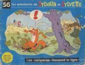 Sylvain et Sylvette (03-série : Fleurette nouvelle série) -56- Les compères chassent le tigre