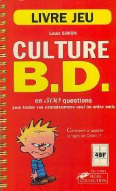 (DOC) Encyclopédies diverses - Culture B.D. en 500 questions pour tester vos connaissances seul ou entre amis