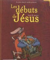 En plein dans le mythe -1a- Les débuts de Jésus