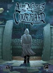 Alan Moore's The Courtyard (en espagnol) - Alan Moore's The Courtyard