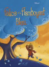 Félice et le flamboyant bleu - Tome 11