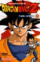 Dragon Ball Z -1- 1re partie : Les Saïyens 1