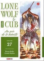 Lone Wolf & Cub -27- Au soir de la bataille