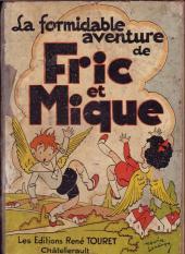 Fric et Mique -1- La formidable aventure de Fric et Mique