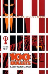 100 Bullets (albums brochés) -10- Il était une fois le Trust