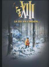 XIII (Le Figaro) -2- Là où va l'indien