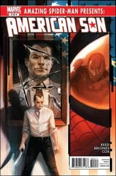 Amazing Spider-Man Presents: American Son (2010) -3- American son part 3: side effects