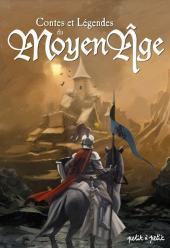 Les contes en bandes dessinées - Contes et légendes du Moyen-Âge