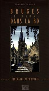 (DOC) Études et essais divers -7- Bruges et Damme dans la BD - Itinéraire découverte