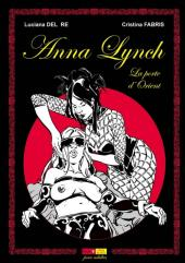 Anna Lynch -1- La porte d'Orient