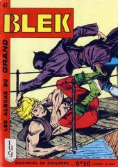 Blek (Les albums du Grand) -47- Numéro 47