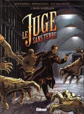 Le juge sans terre -2- Pages mortelles