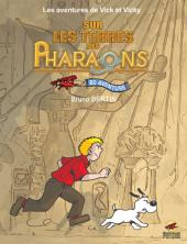 Vick et Vicky (Les aventures de) -INT- Sur les terres des pharaons 1 et 2