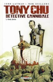 Tony Chu - Détective cannibale -1- Goût décès