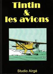 Tintin - Pastiches, parodies & pirates -PIR- Tintin & les avions