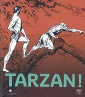 (Catalogues) Expositions - Tarzan !