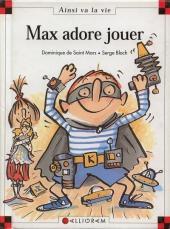 Ainsi va la vie (Bloch) -49- Max adore jouer