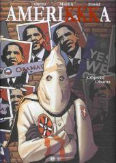 Amerikkka -7- Objectif Obama