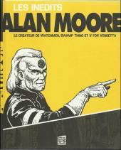 Alan Moore -1- Les Inédits