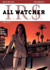 I.R.$. - All Watcher -5- Mia Maï