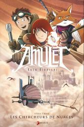 Amulet -3- Les chercheurs de nuages