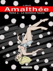 Amalthée -1- La tentation fatale
