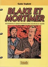 Blake et Mortimer (Divers) - Blake et Mortimer - Souterrains et voyage initiatique dans l'œuvre de E.P. Jacobs