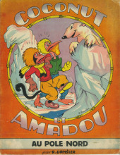 Coconut et Amadou -4- Coconut et Amadou au pôle nord
