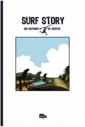 Collectifs fugues en bulles -0- Surf story, des histoires de surfers