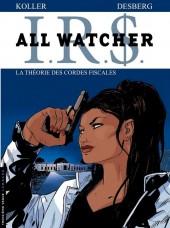 I.R.$. - All Watcher -6- La théorie des cordes fiscales