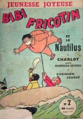 Bibi Fricotin (3e Série - Jeunesse Joyeuse) -7- Bibi Fricotin et le Nautilus