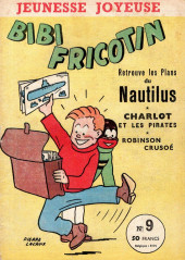 Bibi Fricotin (3e Série - Jeunesse Joyeuse) (1) -9- Bibi Fricotin retrouve les plans du Nautilus