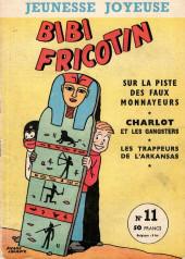 Bibi Fricotin (3e Série - Jeunesse Joyeuse) (1) -11- Bibi Fricotin sur la piste des faux monnayeurs