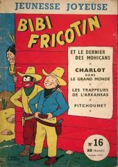 Bibi Fricotin (3e Série - Jeunesse Joyeuse) (1) -16- Bibi Fricotin et le dernier des Mohicans