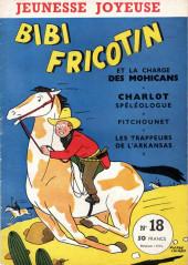 Bibi Fricotin (3e Série - Jeunesse Joyeuse) (1) -18- Bibi Fricotin et le charge des Mohicans