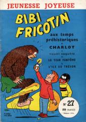 Bibi Fricotin (3e Série - Jeunesse Joyeuse) -27- Bibi Fricotin aux temps préhistoriques